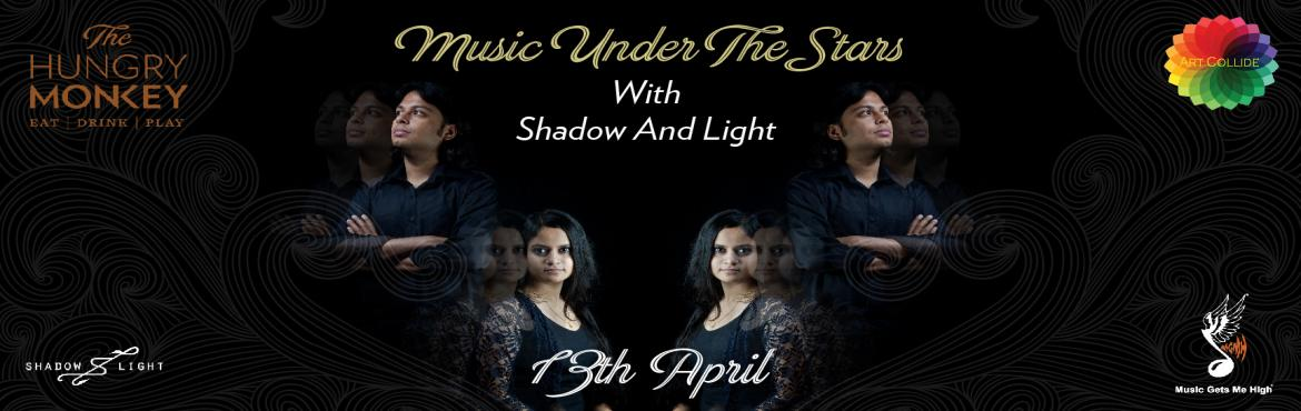 Music Under The Stars with Shadow and Light