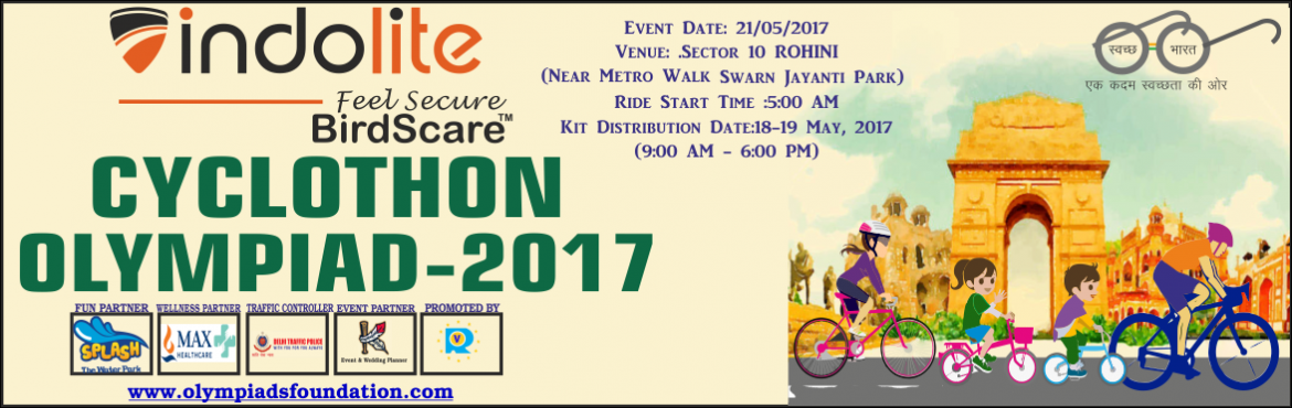 Book Online Tickets for CYCLOTHON OLYMPIAD  DATE- 21/05/2017 , NewDelhi.  CYCLING CELEBRATION IN DELHI- Are You Cyclist , Get Ready Pedal For Clean Delhi To The Biggest Cyclothon  POLLUTION FREE DELHI CYLOTHON OLYMPIAD 2017 To Be Held On 21 May -2017,Organized By Rising Vision Talent Search &