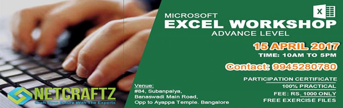 Book Online Tickets for ADVANCE EXCEL WORKSHOP, Bengaluru.  Overview of the WorkshopIntermediate and Advance level one day Workshop on MS Excel. The focus of the workshop is to increase the efficiency of individuals in working with Ms Excel. Company\'s Profile NETCRATZ is an EC-Council accredited Traini