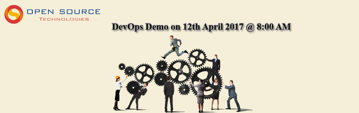 Avail The Free Demo On DevOps Which is Going To Be Held On The 12th April  At The Open Source Technologies  at 8:00 AM.