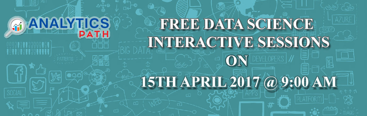 Book Online Tickets for Join Free Data Science INTERACTIVE SESSI, Hyderabad. Step into the World of Data Science / Big Data Analytics Industry   According to the McKinsey Global Institute, the U.S. alone could face a shortage of 140,000 to 190,000 professionals with data science skills by 2018. McKinsey found that sector