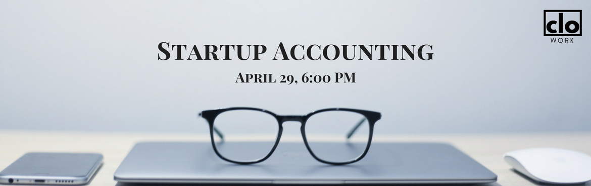 Book Online Tickets for Startup Accounting, Hyderabad. Every startup or business revolves around revenues. And it is absolutely a requirement to keep track of cash flowing in from your customers and the cash that is flowing out in the form of expenses on a day to day basis. This in turn will determine wh