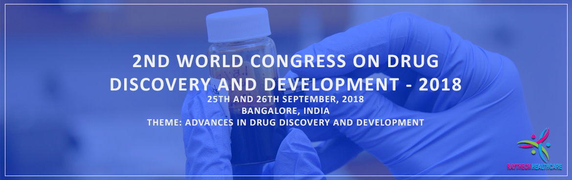 Book Online Tickets for 2nd World Congress on Drug Discovery and, Bengaluru.  The 2nd World Congress on Drug Discovery and Development - 2018 maximizes the opportunity to interact with and learn from your peers from across the country and across the globe it held with the discussions of Pharmaceutical Research & Deve