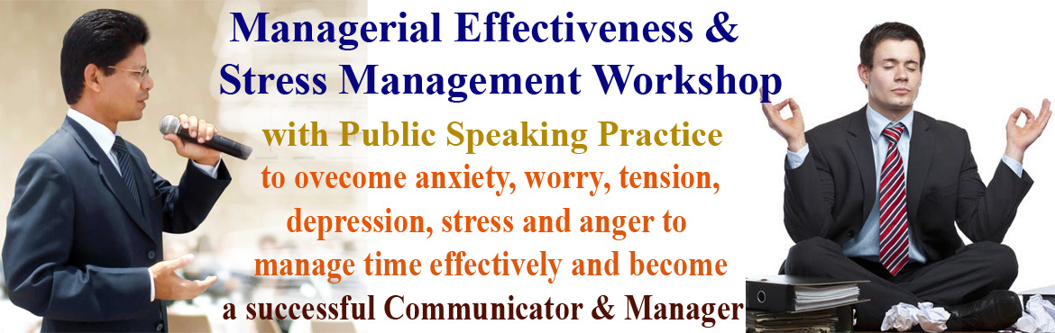 Managerial Effectiveness and Stress Management Workshop