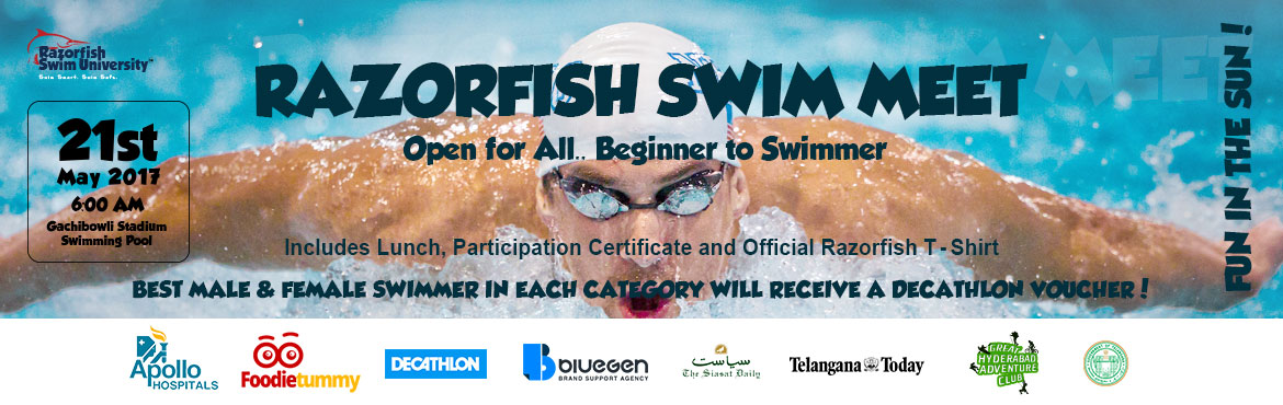 Book Online Tickets for Razorfish Swim Meet 2017, Hyderabad. Razorfish Swim University is the first swim school being established in the Beautiful city of Hyderabad. We\'re organizing the first ever Razorfish Swim Meet 2017  As a Fun Event, open for all – Beginners to Swimmers. To create awareness about