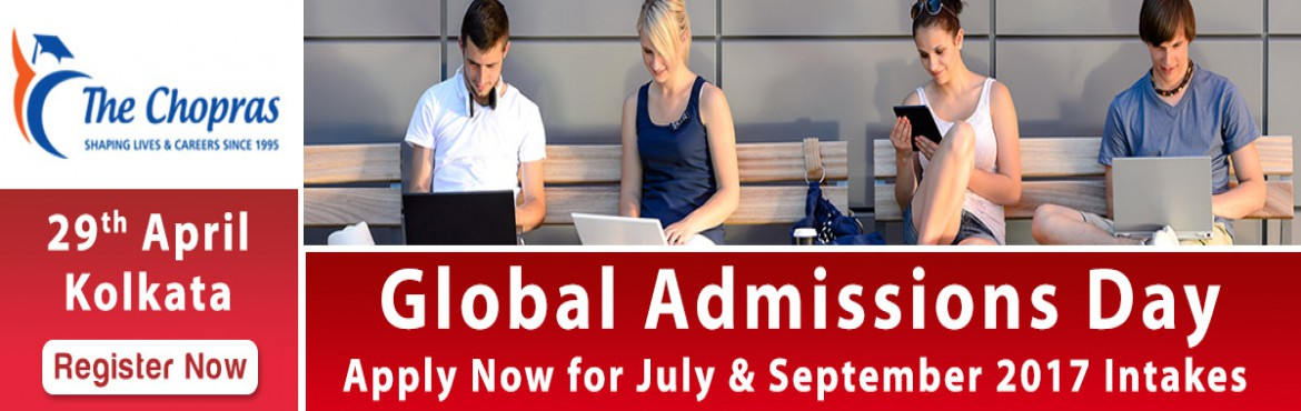 Book Online Tickets for Global Admissions Day Kolkata - UK, Sing, Kolkata. Free Counseling Guidance & Shortlisting | IELTS & Test Preparation | Visa Guidelines       The Chopras are delighted to announce the "|1170|370|?|c8f00e20fdf3635ac6897c2c901ed0f4|False|UNLIKELY|0.34239140152931213