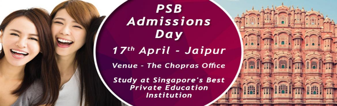 Book Online Tickets for The Chopras Announce PSB Admissions Day , Jaipur. From being the Productivity and Standards Board, The PSB Academy of SIngapore is now held as the \