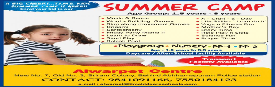 TIME KIDS ALWARPET SUMMER CAMP
