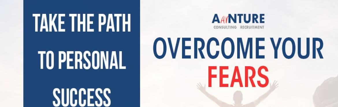 Book Online Tickets for Overcome Your Fear - Take the Path to Pe, Thane.