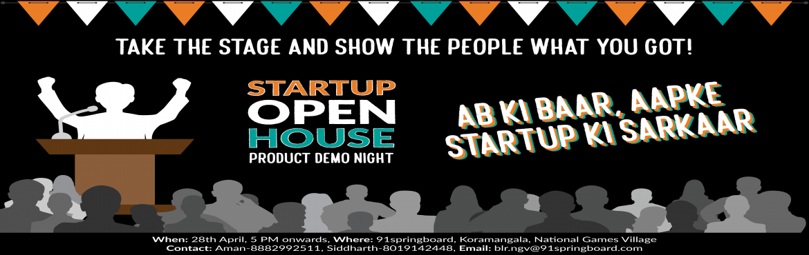 Book Online Tickets for STARTUP OPEN HOUSE, Bengaluru.   RSVP Link: https://goo.gl/QaKW4z   Startup Open House is a great opportunity for startups to showcase their brand/product/service to an audience of potential partners and customers. With the kind of startups we'll have lined up