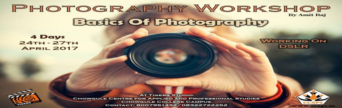 Book Online Tickets for Basics of Photography Workshop for Kids , Margao.   Photography is a powerful tool of expression. This course will allow you to gain in-depth knowledge about the tricks and trades of photography and break free from auto mode.   Learn about the history and different genres of photography, t