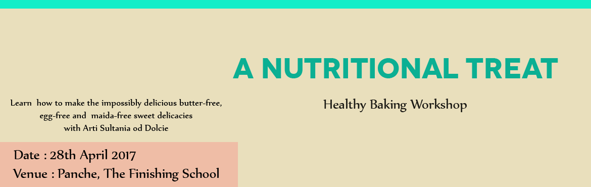 A Nutritional Treat - Healthy Baking Workshop