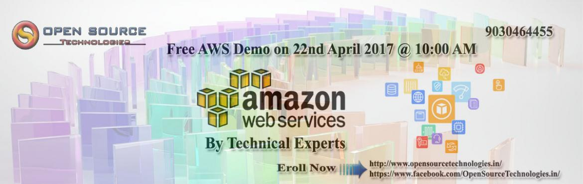 Free AWS Demo by Open Source Technologies at Hitech-City in Hyderabad on 22nd Saturday at 10:00 AM