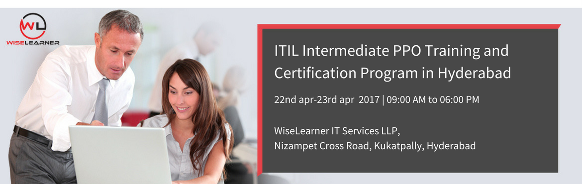 ITIL Intermediate PPO Training and Certification in Hyderabad