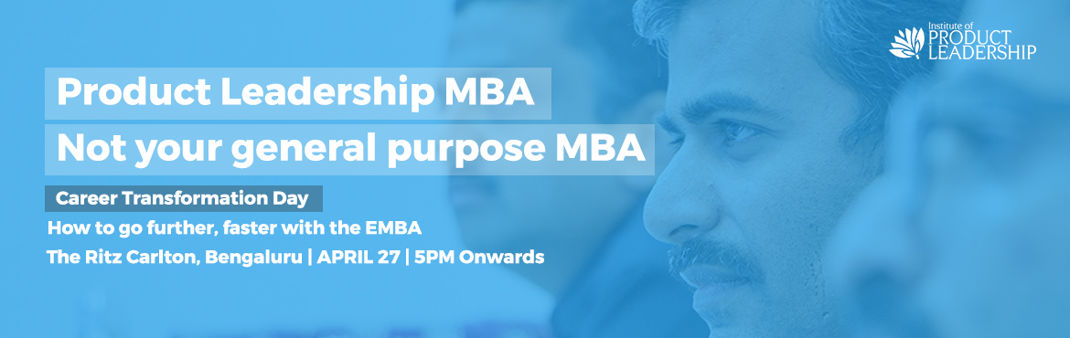 Book Online Tickets for Info session on Product Leadership MBA, Bengaluru. How to go further, faster with the EMBA          The traffic signals of Bangalore are littered with Project Managers, Product Owners, Scrum Masters and Technology Architects. Are you wondering just what it takes to stand out in this crowd and take yo