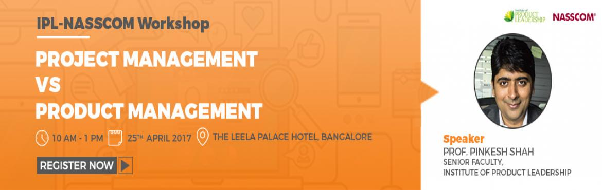 Book Online Tickets for Workshop on Project Management Vs. Produ, Bengaluru.  While Project Management is commonly understood and practiced in the industry, not many practitioners or companies themselves are aware of Product Management, and how it is different from Project Management. This new PM role requires a differen