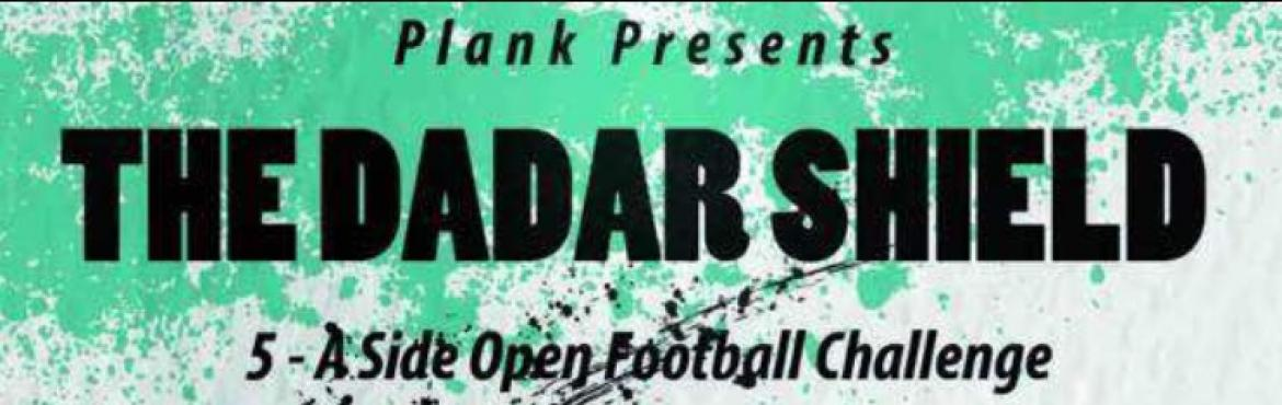 Dadar Shield Open Football Challenge