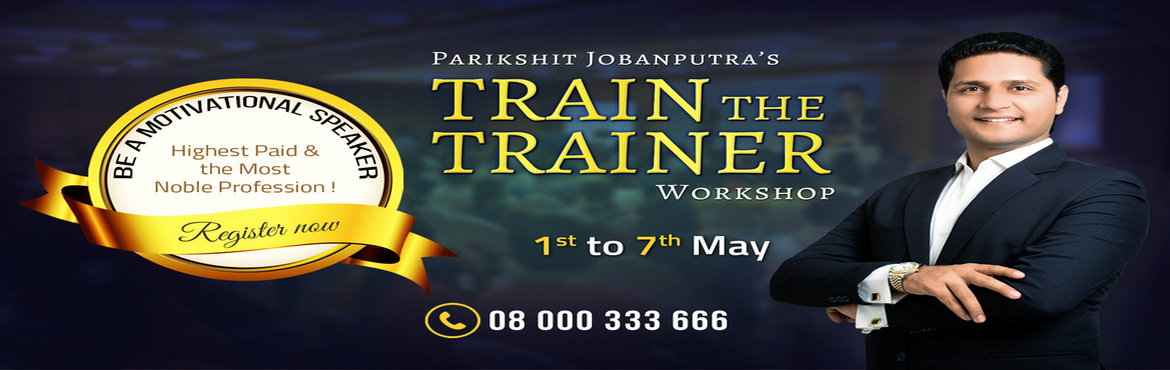 Book Online Tickets for Train The Trainer Workshop By Parikshit , Ahmedabad.         Hello,In the last couple of months, many people have asked me,How was your journey as a motivational speaker andlifecoach?How can I bring positive change in other people'slife?Some asked,I also want to be a