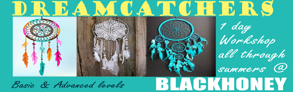 Book Online Tickets for Dreamcatchers Workshop, Pune. Dreamcatcher making 1 day workshop,Any 1 day in April Or May.(open all 7days of the week);2hrs session.Open age group.Timing: 10am. to 12noon / 3p.m. to 5p.m.Charges: 1250/- Inc. all materials.Group discount & special batch available for 5+