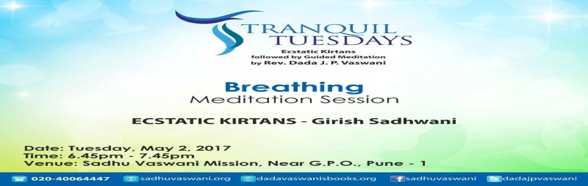 Meditation on Breathing at Tranquil Tuesdays - May 2, 2017
