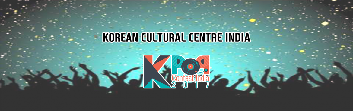 K-POP Fans, Get Ready To Showcase Your Talent At K-POP Contest 2017 India