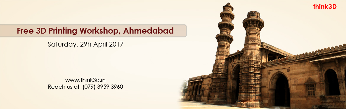 Book Online Tickets for Free 3D Printing Workshop, Ahmedabad, Ahmedabad. think3D is conducting a free 3D printing workshop in Ahmedabad on 29th April 2017. This workshop is intended for all those who are inquisitive of 3D printing technology. This session is intended to provide an overview on the technology and also