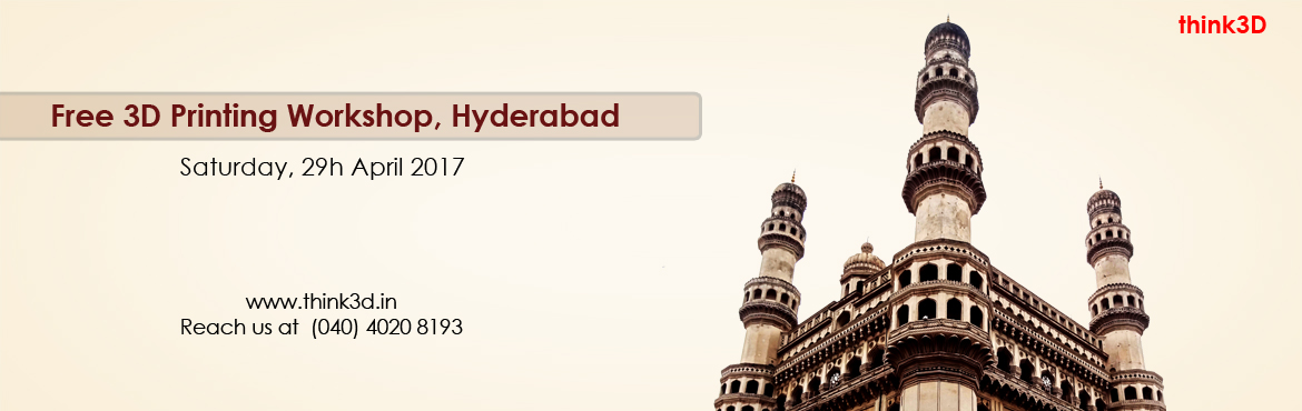 Book Online Tickets for Free 3D Printing Workshop, Hyderabad, Hyderabad. think3D is conducting a free3D printing workshop in Hyderabad on 29th April2017. This workshop is intended for all those who are inquisitive of 3D printing technology. This session is intended to provide an overview on the technology and