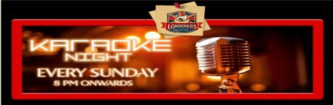 Book Online Tickets for Karaoke Night on Sunday Night - 30th Apr, New Delhi.  Bring down the house at @Londoners coz\' its a Karaoke Sunday with ZAARRA and we know sometimes you just need to pick up a mic and let loose...!T&C apply