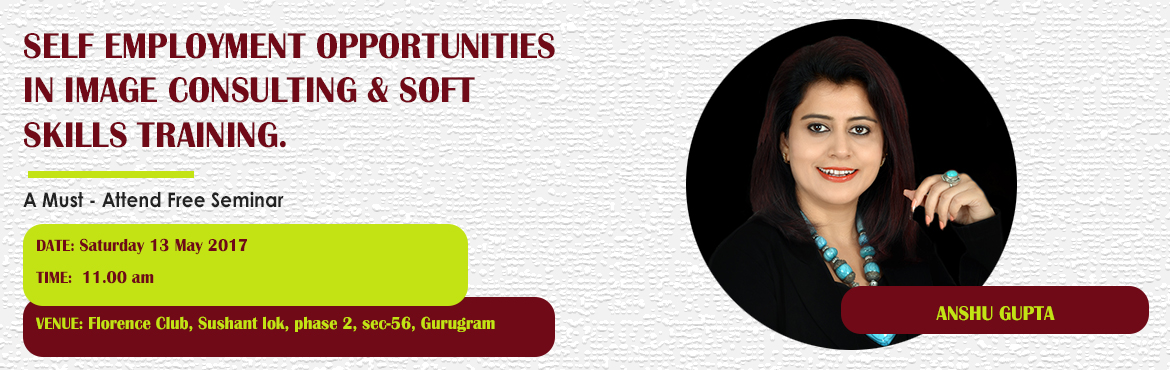 Book Online Tickets for Self Employment Opportunities in Image C, Gurugram. A must attend ICBI Seminar for those aspiring to be Self Employed as an Image Consultant & Soft Skills Trainer. Who should attend?  Women on sabbatical, looking for self-employment opportunities as a second career Housewives, looking for sel