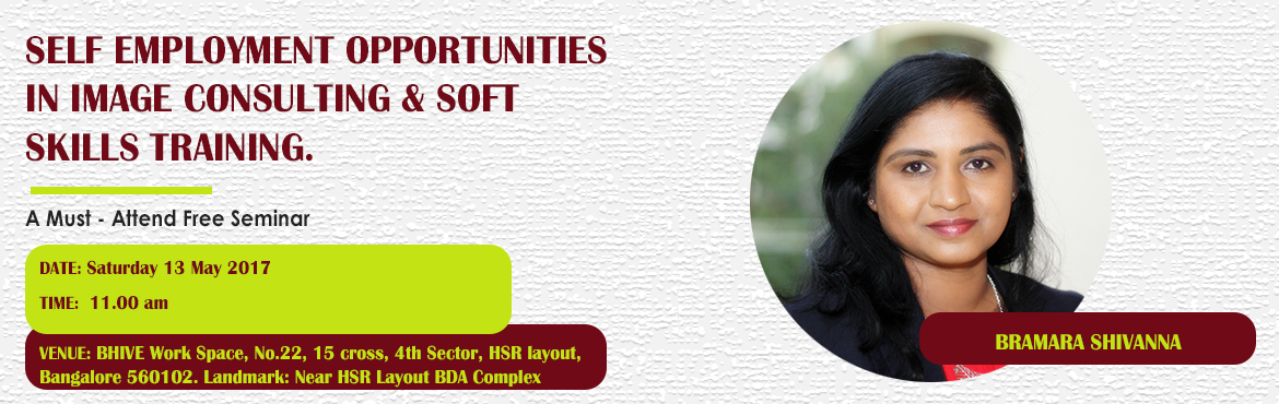 Self Employment Opportunities in Image Consulting and Soft Skills Training (13 May, HSR Layout, Bengaluru)