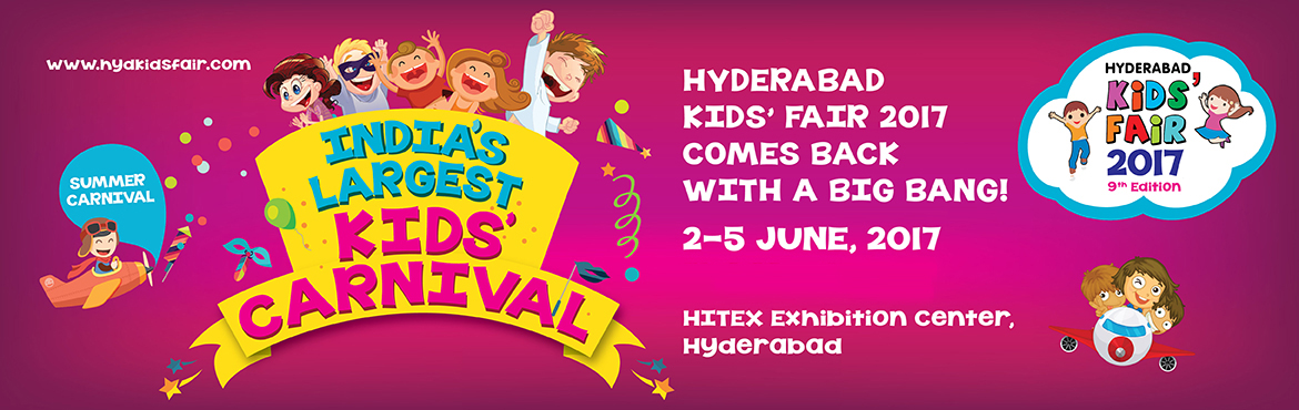 Book Online Tickets for Hyderabad Kids Fair 2017, Hyderabad. Click Here to register for Hyderabad Kids Fair 2018   Hyderabad\'s Kids\' Fair India\'s largest kid\'s carnival is back with its ninth edition after the huge success of the eighth edition.  It\'s a must visit and celebration