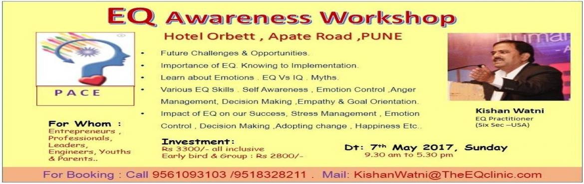 Book Online Tickets for EQ Awareness Workshop -1 Day. ( Key Skil, Pune. Why Emotional Intelligence is Importent ? Research : Our EQ -Emotional Intelligence plays a vital role in your success Decision making, Stress /Anger management & Happiness. Success : 90% of the successful persons are high in EQ while 70% of them