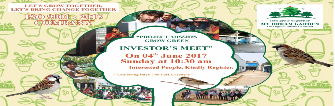 Project Mission Grow Green - Investors Meet