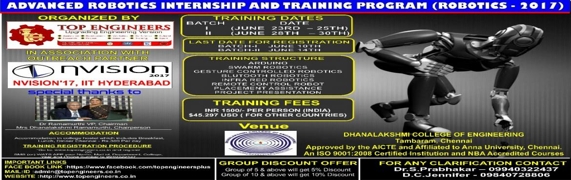Book Online Tickets for ADVANCED ROBOTICS INTERNSHIP AND TRAININ, Manimangal.   ADVANCED ROBOTICS INTERNSHIP AND TRAINING PROGRAM    (ROBOTICS -2017)       INDIA'S LEADINGSUMMER  PROGRAM       Organized by        TOP ENGINEERS   [India's leading educa