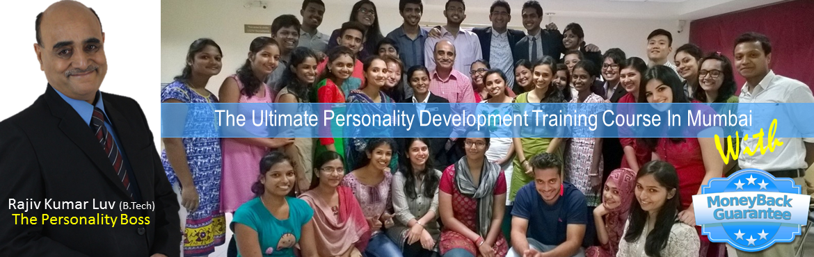 Book Online Tickets for 2 Days Value-Packed Personality Developm, Mumbai.  2 Days Value-Packed Personality Development Workshop in Mumbai By The Personality Boss  Take Your Life From Ordinary to Extraordinary  Improve: Confidence, Communication, Career options, Leadership, Income, Power, Focus, Health, Influ