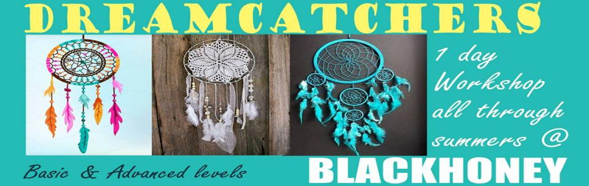 Dreamcatchers Workshop
