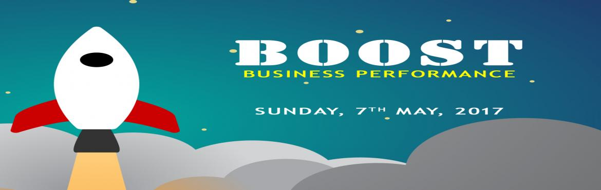 BOOST BUSINESS PERFORMANCE