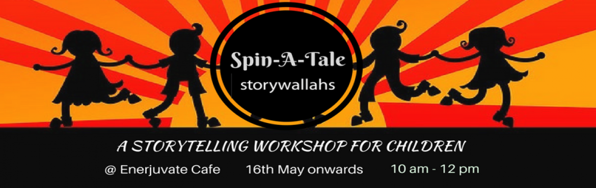 Spin-A-Tale, A Storytelling Workshop for Children