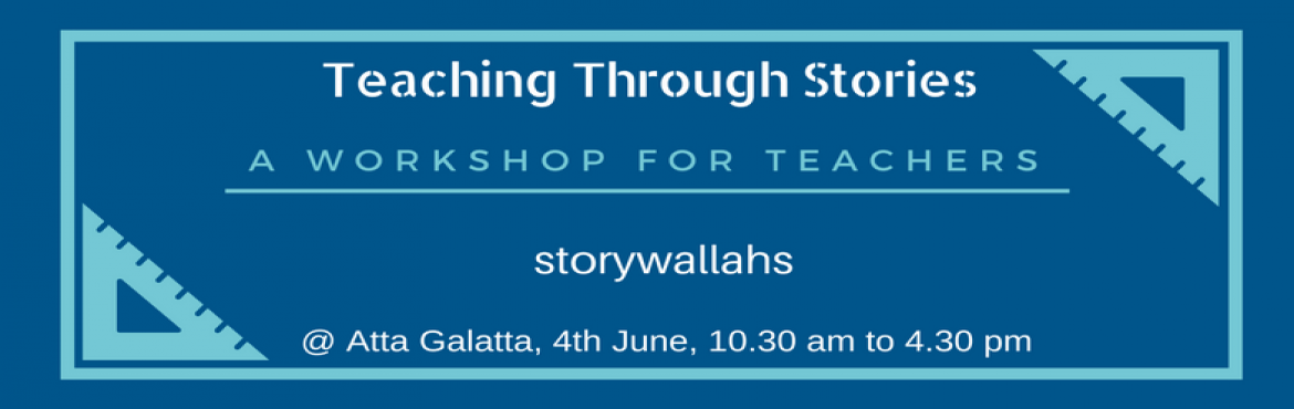 Teaching Through Stories - Workshop by Storywallahs