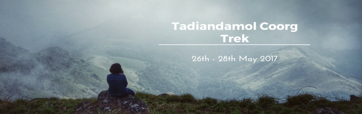 Tadiandamol Coorg Trek | Plan The Unplanned