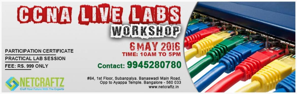 Book Online Tickets for CCNA Live Labs Workshop, Bengaluru.  Overview of the WorkshopOne day Workshop on Network live Labs. The primary aim of the workshop is to introduce you to all concepts of Networking Devises and to keep it very interactive and practical. You will working on live Cisco Routers and S