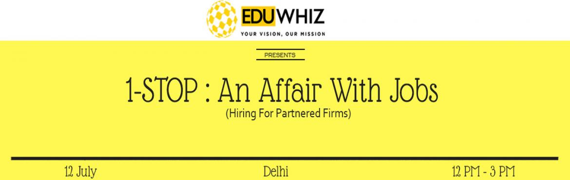 Book Online Tickets for 1-Stop : An Affair With Jobs, New Delhi. Stuck in a deadbeat job with no way forward? Or is your boss or salary not to your liking? Look no further than the Eduwhiz 1Stop: An Affair With Jobs!Eduwhiz 1Stop promises to bring a breath of fresh air for you, and a way forward in your career. A