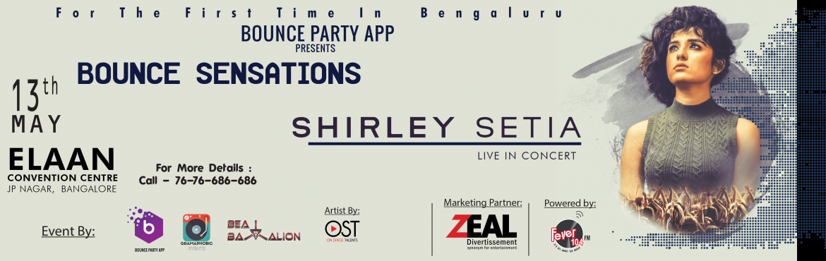 Book Online Tickets for Shirley Setia Live In Concert - Bounce S, Bengaluru.  About Shirley Setia:   Bangalore, hold your heart for a moment because what you are about to learn will certainly make it skip more than a few beats.    For the first time ever, probably the biggest Youtube sensation which I