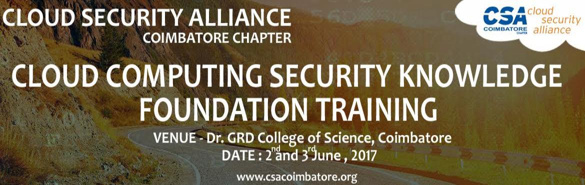 Book Online Tickets for CSA - Cloud Computing Security Knowledge, Coimbatore. The Cloud Security Alliance (CSA) is the world's leading organization dedicated to defining and raising awareness of best practices to help ensure a secure cloud computing environment. CSA harnesses the subject matter expertise of industry prac