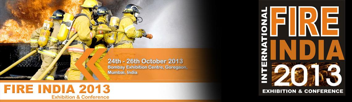 Book Online Tickets for Fire India 2013, Mumbai. The exhibition attracts the best of fire equipment manufacturers, suppliers and service providers, showcasing an entire range of fire engineering products, latest machinery in fire appliances, new technologies for prevention, detection & fire sup