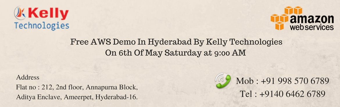 Free AWS Demo In Hyderabad By Kelly Technologies