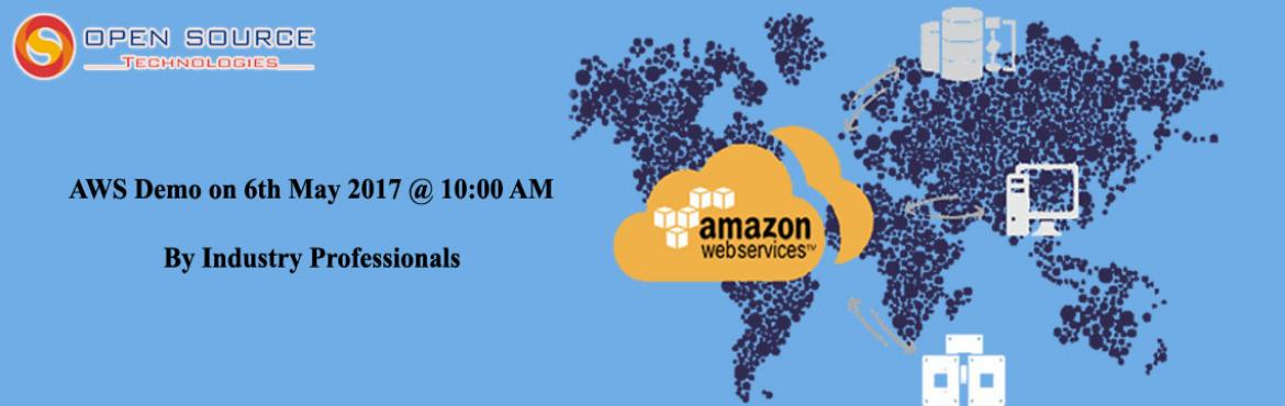 Open Source Technologies is organizing the Free Demo of the most demanding and booming course of AWS Training In Hyderabad, by which one can plan the