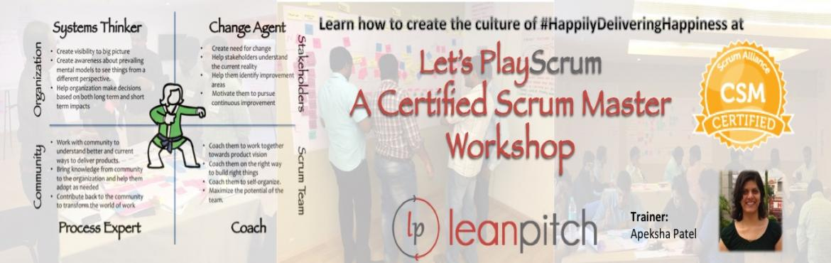 Book Online Tickets for Certified Scrum Master Training in Banga, Bengaluru. You want to PlayScrum; you have reached the right place to learn the rules!  Who is a ScrumMaster? A ScrumMaster is a development facilitator who is responsible for enabling Scrum teams to maximize their effectiveness by addressing systemic issu