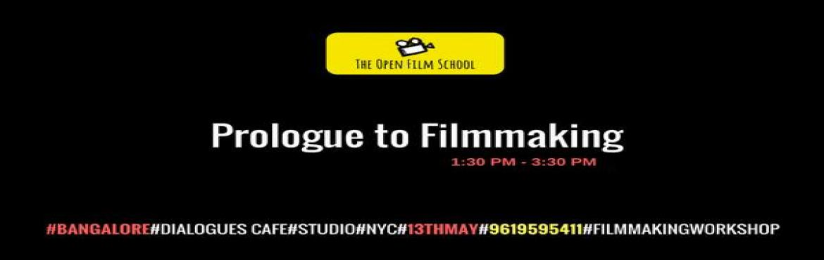 Book Online Tickets for Prologue to Filmmaking, Bengaluru. The Open Film School invites you to a seminar on Filmmaking. If you always wanted to be a Filmmaker and did not know where to begin this seminar is for you.The program will be conducted by Jay Gholap Alumnus New York Film Academy. Currently working a
