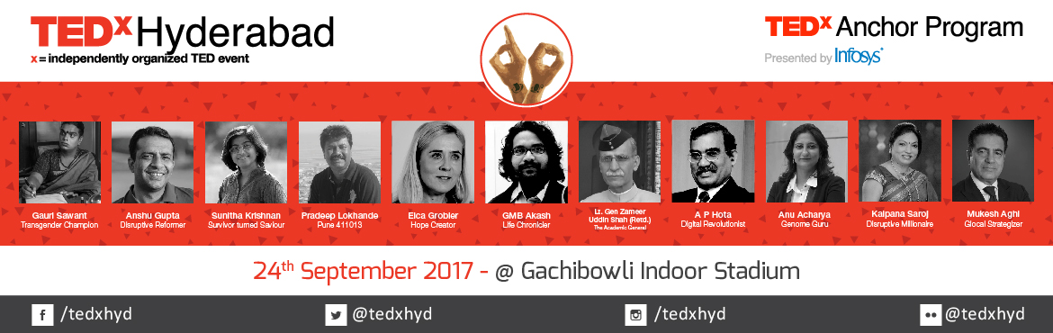 Book Online Tickets for TEDxHyderabad 2017, Hyderabad. THE MOST EFFECTIVE WAY TO DO IT IS TO DO IT – Amelia Earhart   The age of exploration, the era of insight holds an amazing opportunity of translation through action for the world. An action so simple yet powerful, the will to catalyze impa